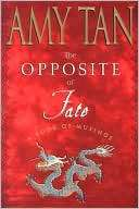 The Opposite of Fate: A Book Amy Tan