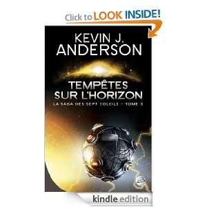 Tempêtes sur lHorizon La Saga des Sept Soleils, T3 (Science fiction