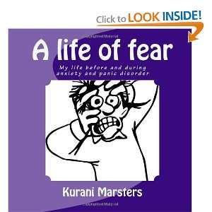 anxiety and panic disorder (9780987662927): Kurani Marsters: Books