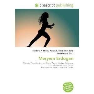 Meryem Erdoan (9786132826596): Books