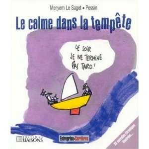 dans la tempete (9782878806427): Meryem ; Pessin Le Saget: Books