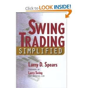Swing Trading Simplified [Paperback] Larry Spears Books