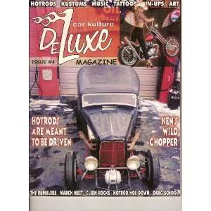 Car Kulture Deluxe Magazine (Hot Rods*Kustoms*Music*Tattoos*Pin Up*Art