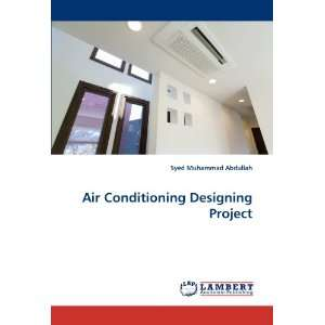 Designing Project (9783844316933) Syed Muhammad Abdullah Books
