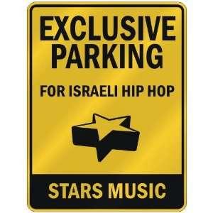 FOR ISRAELI HIP HOP STARS  PARKING SIGN MUSIC