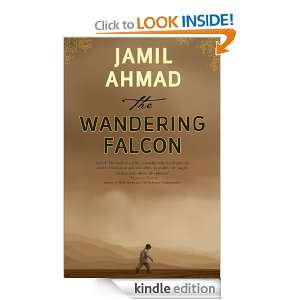 The Wandering Falcon Jamil Ahmad  Kindle Store