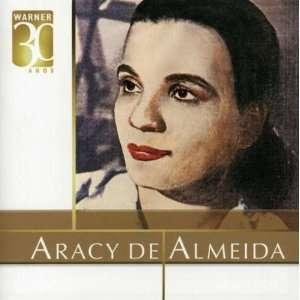 Warner 30 Anos: Aracy De Almeida: Music