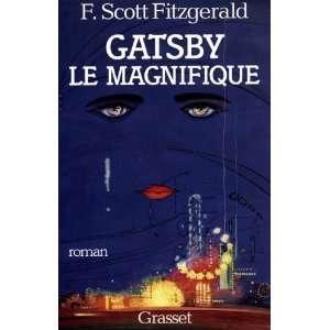 Gatsby le magnifique (9782246495512): F. Scott (Francis