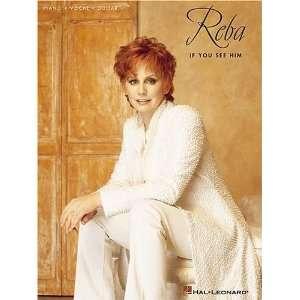 Reba   If You See Him (0073999062946) Reba McEntire
