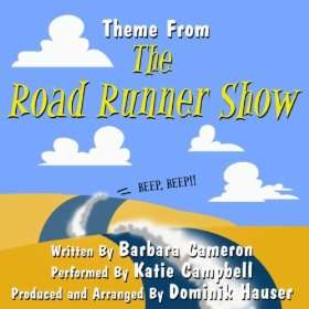 The Road Runner Show   Theme Song (Barbara Cameron) (feat