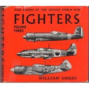 War Planes of the Second World War Fighters, Vol. 3