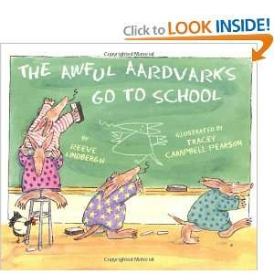 The Awful Aardvarks Go to School (9780670859207): Reeve
