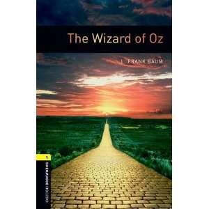 Wizard of Oz (Oxford Bookworms ELT) (9780194789264): L