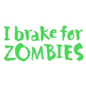for Zombies   6 LIME GREEN Vinyl Decal Window Sticker by Ikon Sign