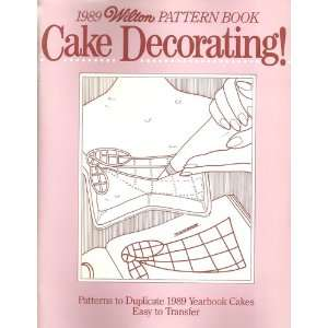 1989 Yearbook Cakes, Easy to Transfer Wilton Enterprises Books