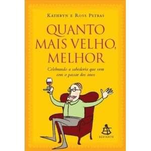 Em Portugues do Brasil) (9788575423851) Kathryn e Ross Petras Books
