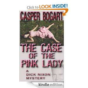 THE PINK LADY (Short Story): Casper Bogart:  Kindle Store