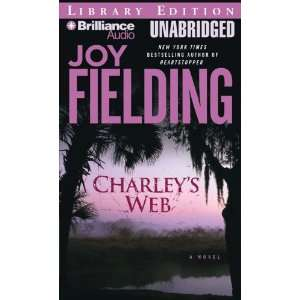 : Charleys Web (9781423325512): Joy Fielding, Susan Ericksen: Books
