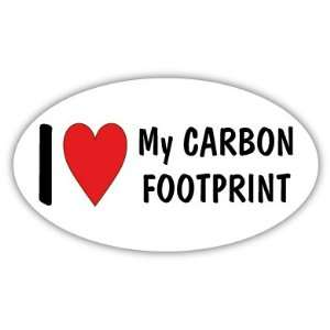 I Love My Carbon Footprint Car Bumper Sticker Decal 5 X 3