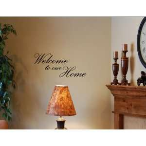 WELCOME TO OUR HOME Vinyl wall quotes stickers sayings home art decor