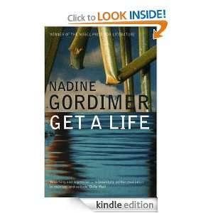 Get a Life: Nadine Gordimer:  Kindle Store
