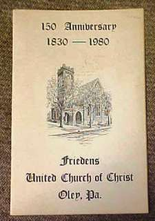 1980 Anniversary Booklet of Friedens Church Oley Valley, Pa