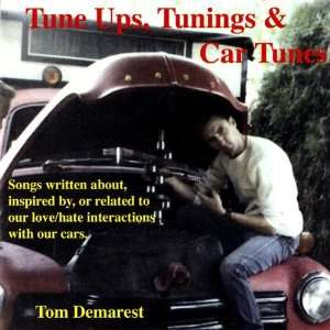 Tune Ups Tunings & Car Tunes Tom Demarest Music