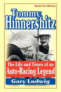 of an Auto Racing Legend by Gary Ludwig, Basket Road Press  Hardcover