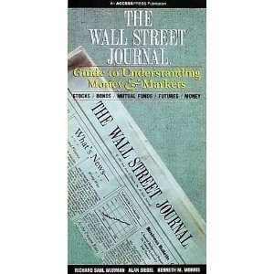 The Wall Street Journal Guide to Understanding Money & Markets