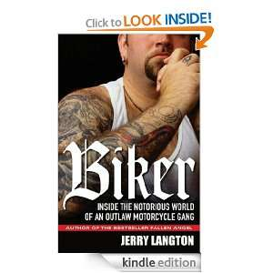 Biker: Inside the Notorious World of an Outlaw Motorcycle Gang: Jerry