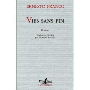 vies sans fin t.1 (9782070758029): Ernesto Franco: Books