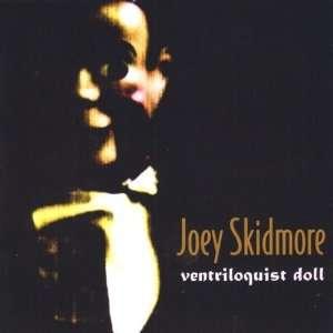 Ventriloquist Doll: Joey Skidmore: Music