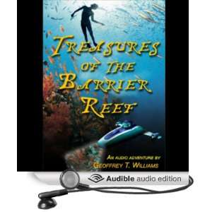 the Barrier Reef (Audible Audio Edition) Geoffrey T. Williams Books