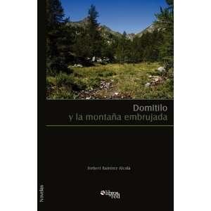 (Spanish Edition) (9781597546201) Hebert Ramirez Alcala Books