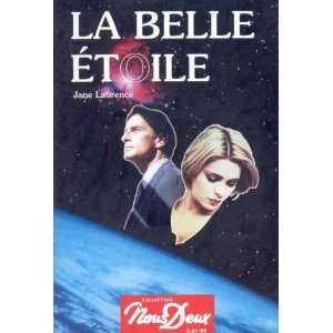 La belle étoile Laurence Jane Books