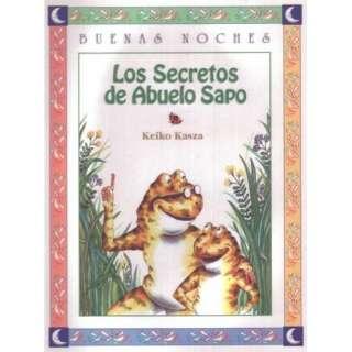 Los secretos del abuelo sapo (9789580436249) Keiko Kasza