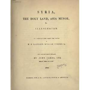 Syria, The Holy Land, Asia Minor, Etc: John Carne: Books