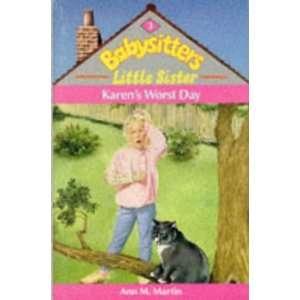 Karens Worst Day (9780590550093) Ann M. Martin Books