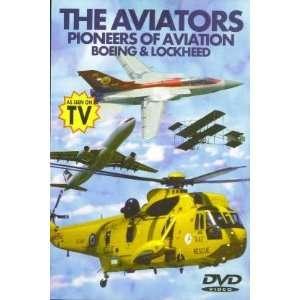 The Aviators; Pioneers of Aviation; Boeing & Lockheed (As