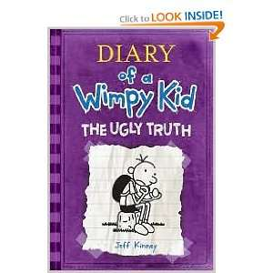 The Ugly Truth (Diary of a Wimpy Kid Series #5) Unknown