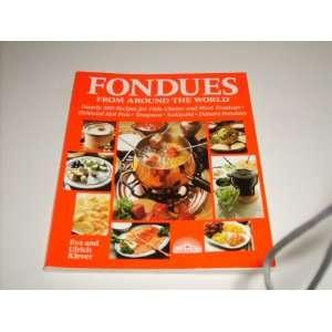 Recipes For Fish, Cheese And Meat Fondues; Oriental Hot Pots; Tempura
