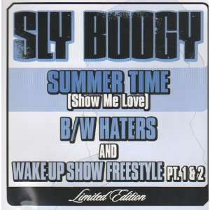 Me Love)/ Haters/ Wake Up Show Freestyle , Pt. 1 & 2: Sly Boogy: Music