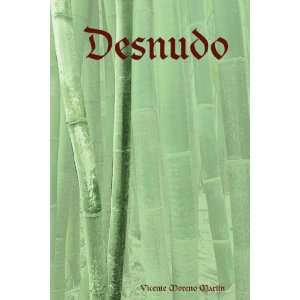 Desnudo (9781847288424): Vicente Moreno Martin: Books