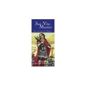 San Vito martire. Storia, immagini, inni, preghiere