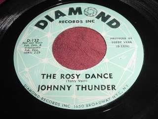 JOHNNY THUNDER   THE ROSY DANCE   DIAMOND D 132 R&B 45