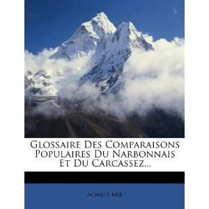 Du Carcassez (French Edition) (9781279229484) Achille Mir Books
