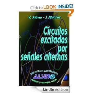 Circuitos excitados por señales alternas (Spanish Edition) Jaime