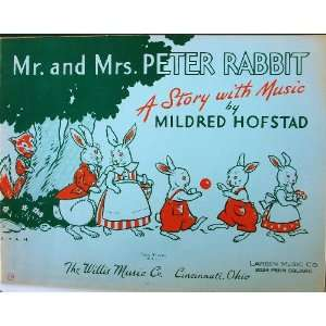 Mr. and Mrs. Peter Rabbit A Story with Music Mildred Hofstad Books