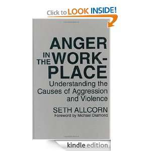 in the Workplace: Understanding the Causes of Aggression and Violence