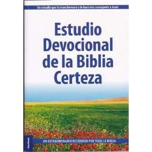 Estudio Devocional de la Biblia Certeza: various: Books